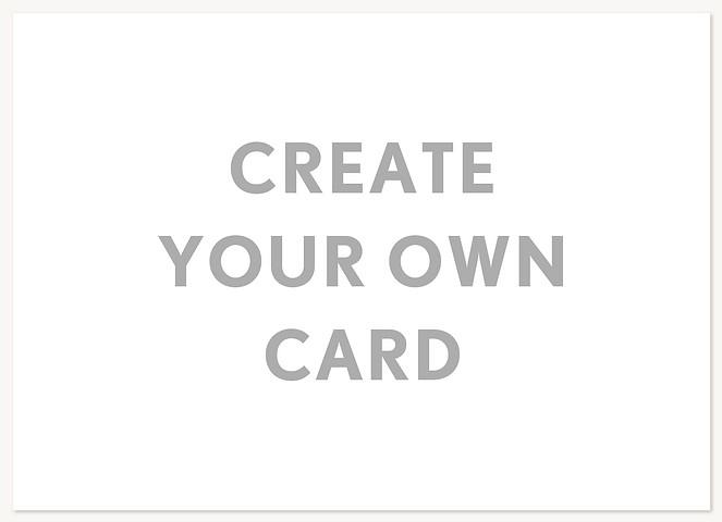 Create Your Own  Custom Cards